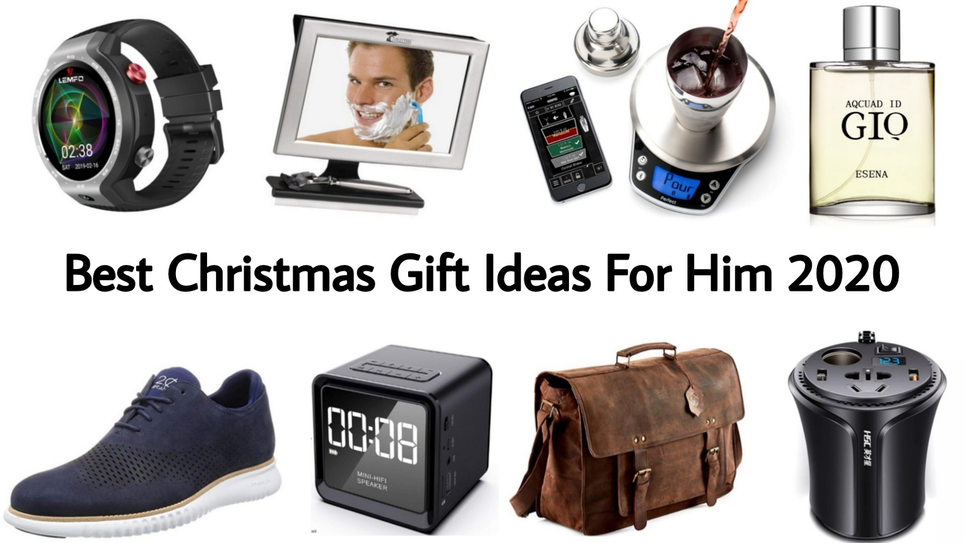 Best Christmas Gifts For Him 2020 Top Birthday Gifts For Husband 2020 Enfobay