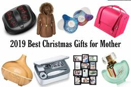 Top Christmas Gift Ideas for Mom 2019