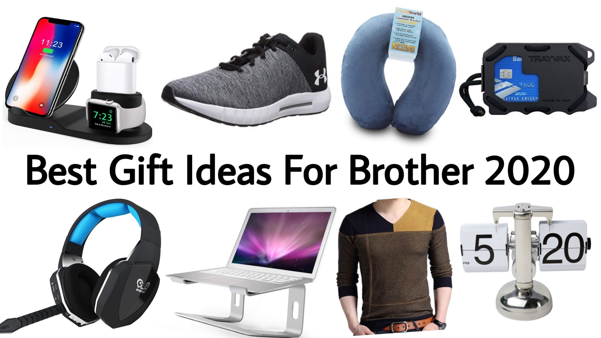 Best Christmas Gifts for Brother 2021 - Best Birthday Gifts for Brother 2021