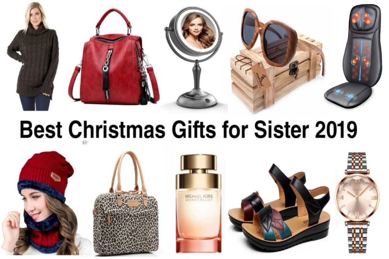 Best Christmas Gifts For Sister 2019